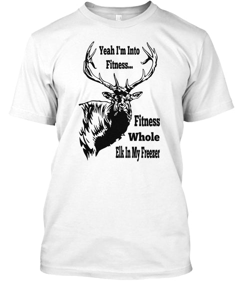 Yeah Im Into Fitness Ultra Cotton Shirt