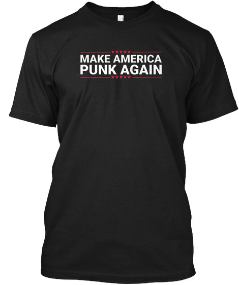 Make America Punk Again Ultra Cotton Shirt