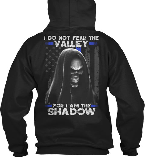 I Do Not Fear The Valley For I Am The Shadow Ultra Cotton Shirt