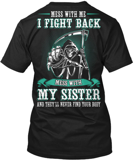 Don T Mess With My Sister Ultra Cotton Shirt
