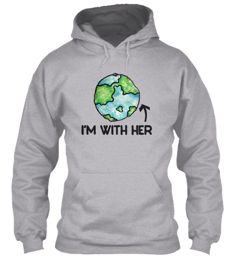 I'm With Her Earth Ultra Cotton Shirt