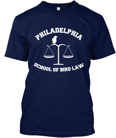 Philadelphia School Of Bird Law Ultra Cotton Shirt