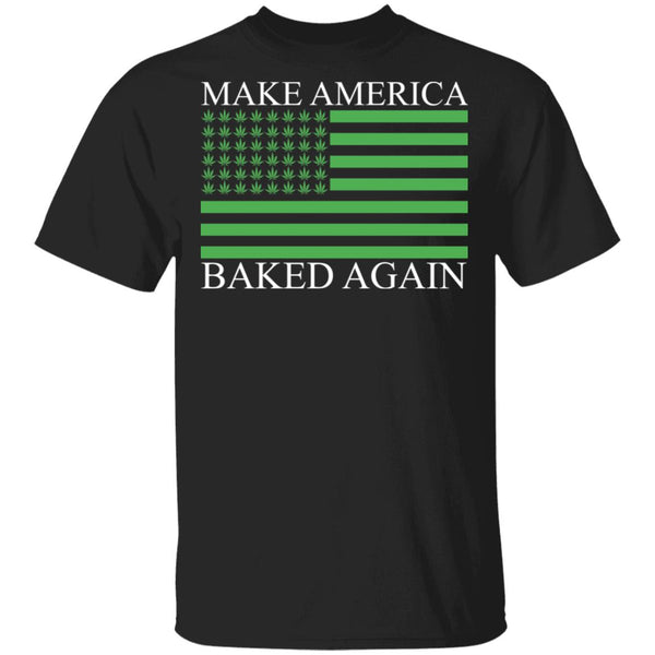 Make America Baked Again Ultra Cotton Shirt
