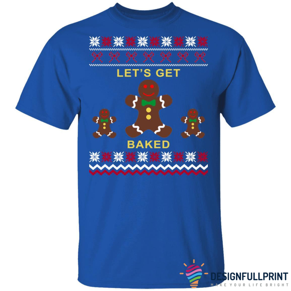 Let's Get Baked Christmas Sweater Ultra Cotton Shirt