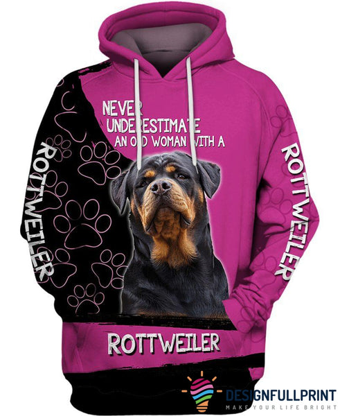 Never Underestimate An Old Woman With A Rottweiler US Unisex Size Hoodie