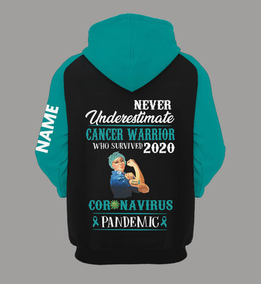 Never Underestimate Cancer Warrior 3 colors Personalized US Unisex Size Hoodie