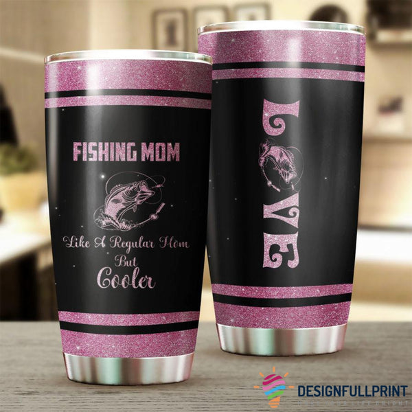 Fishing Mom  2020 Tumbler
