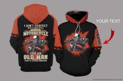 I Aint Perfect But I Can Still Ride A Motorcycle Skull Personalized US Unisex Hoodie