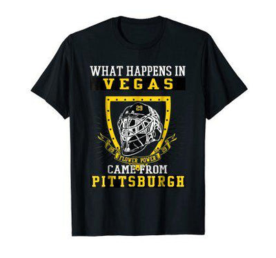 What Happens In Vegas Flower Power Came From Pittsburgh T-shirt