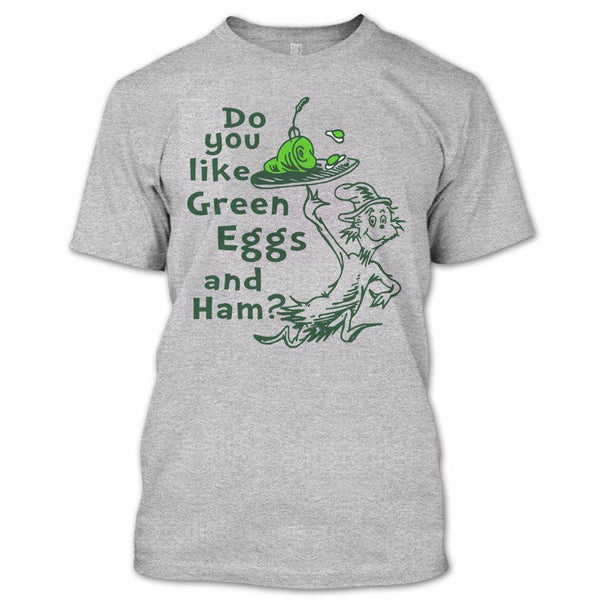 Do You Like Green Eggs and Ham Ultra Cotton Shirt