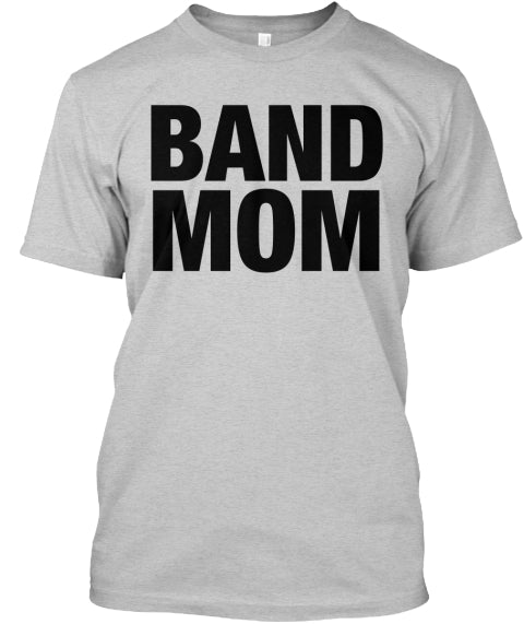 Band Mom T Shirt Ultra Cotton Shirt