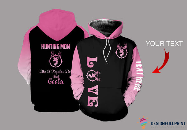 New Hunting Mom Personalized US Unisex Size Hoodie