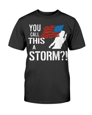 You Call This A Storm Ultra Cotton Shirt