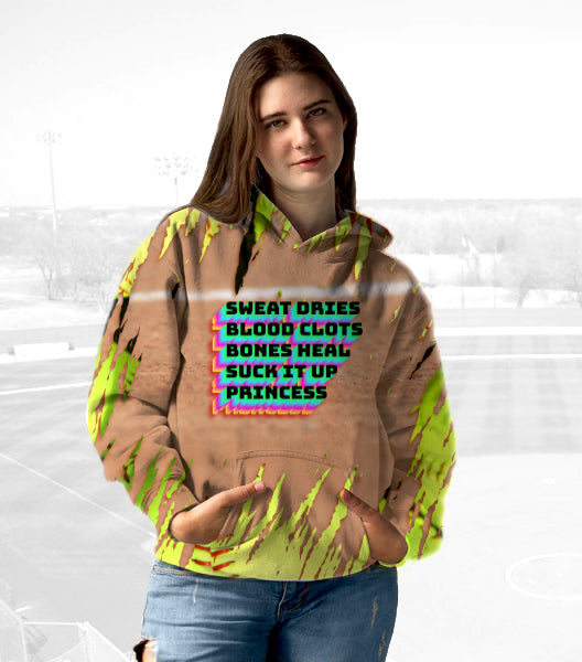 Unisex Hoodies for Softball lovers - Sweat dries Blood clots Bones heal Suck it up, Princess - designfullprint