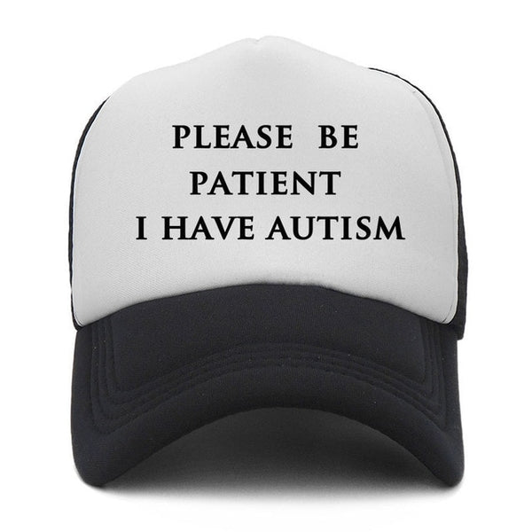 Please be patient I Have Autism Summer Baseball Cap