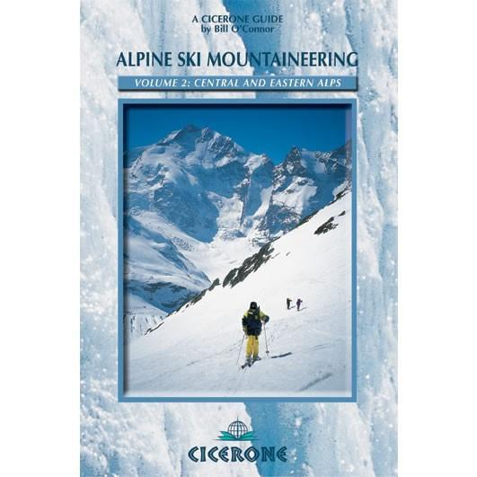 Alpine Ski Mountaineering Vol 2 Central and Eastern Alps guidebook, front cover