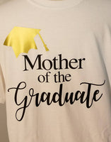 d572b67e9 Mother of the Graduate T-shirt / Graduation Shirts for Family and Friends