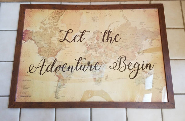 Let The Adventure Begin 24 X 36 Large Sign With Antique World Map