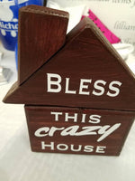 Bless this crazy house / hand-painted wood sign with vinyl letters
