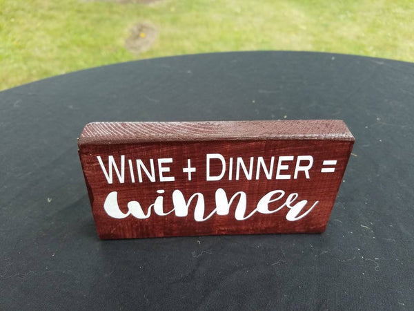 Wine + Dinner = Winner hand-painted wine-lover sign for the home or office