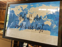World Scratch Off Map with quotes / Let the adventure begin / Not all who wander are lost / Oh, the places you'll go!