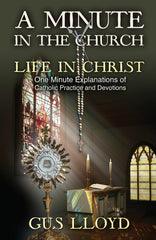 A Minute in the Church: Life in Christ