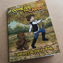 """Wookiee The Chew"" - Coloring & Activity Book"