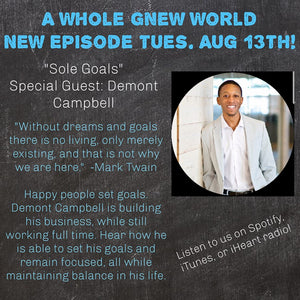 Sole Stacks to be featured on A WHOLE GNEW WORLD PODCAST!