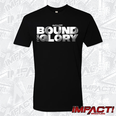 Bound For Glory IMPACT Tee
