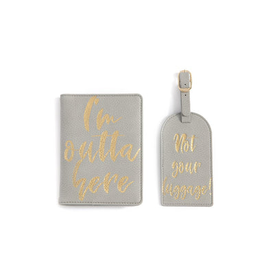 """I'M OUT A HERE/NOT YOURS"" PASSPORT AND LUGGAGE TAG GIFT SET,GREY"