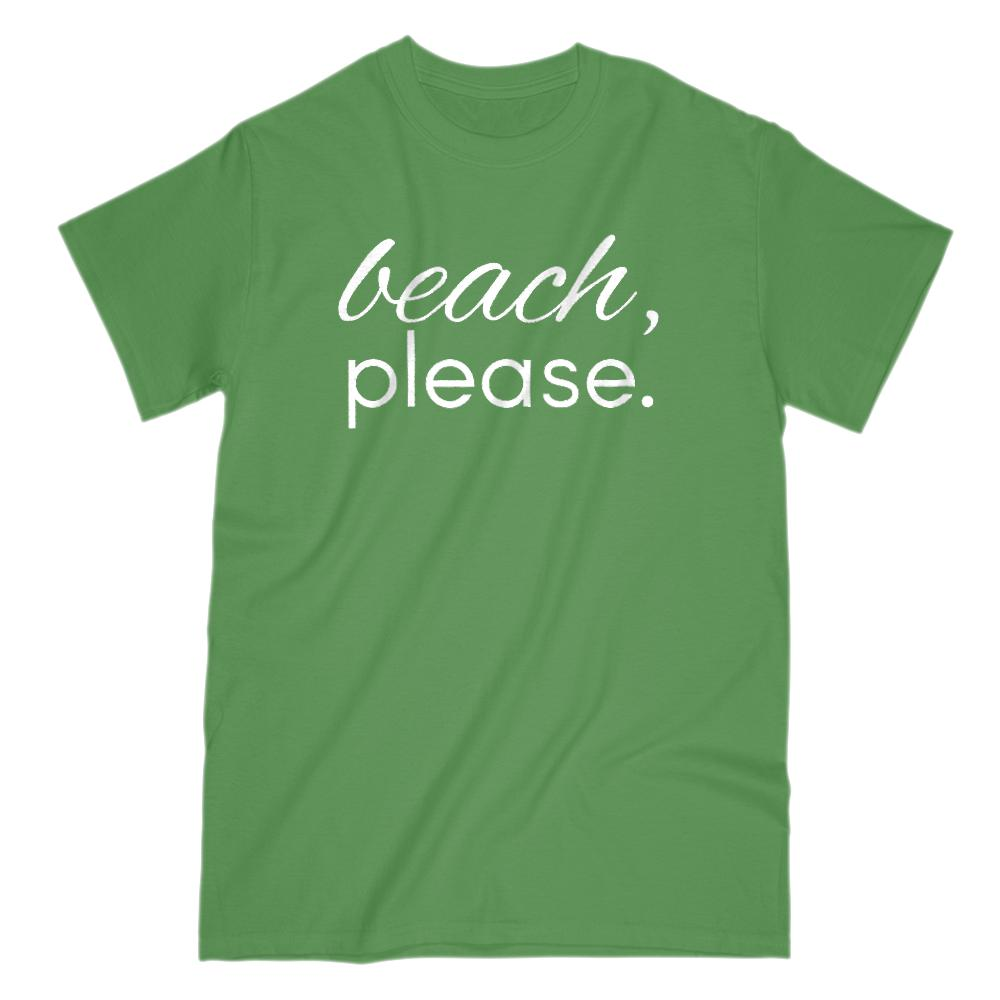 beach please. Outdoors vacation graphic t-shirt Graphic T-Shirt Tee BOXELS