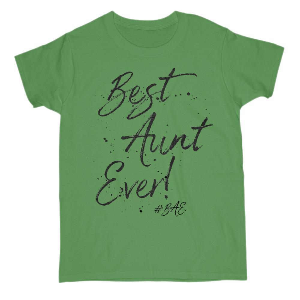 fef9ad9f Best Aunt Ever Splatted Saying Hashtag #BAE T-shirt Graphic T-Shirt Tee