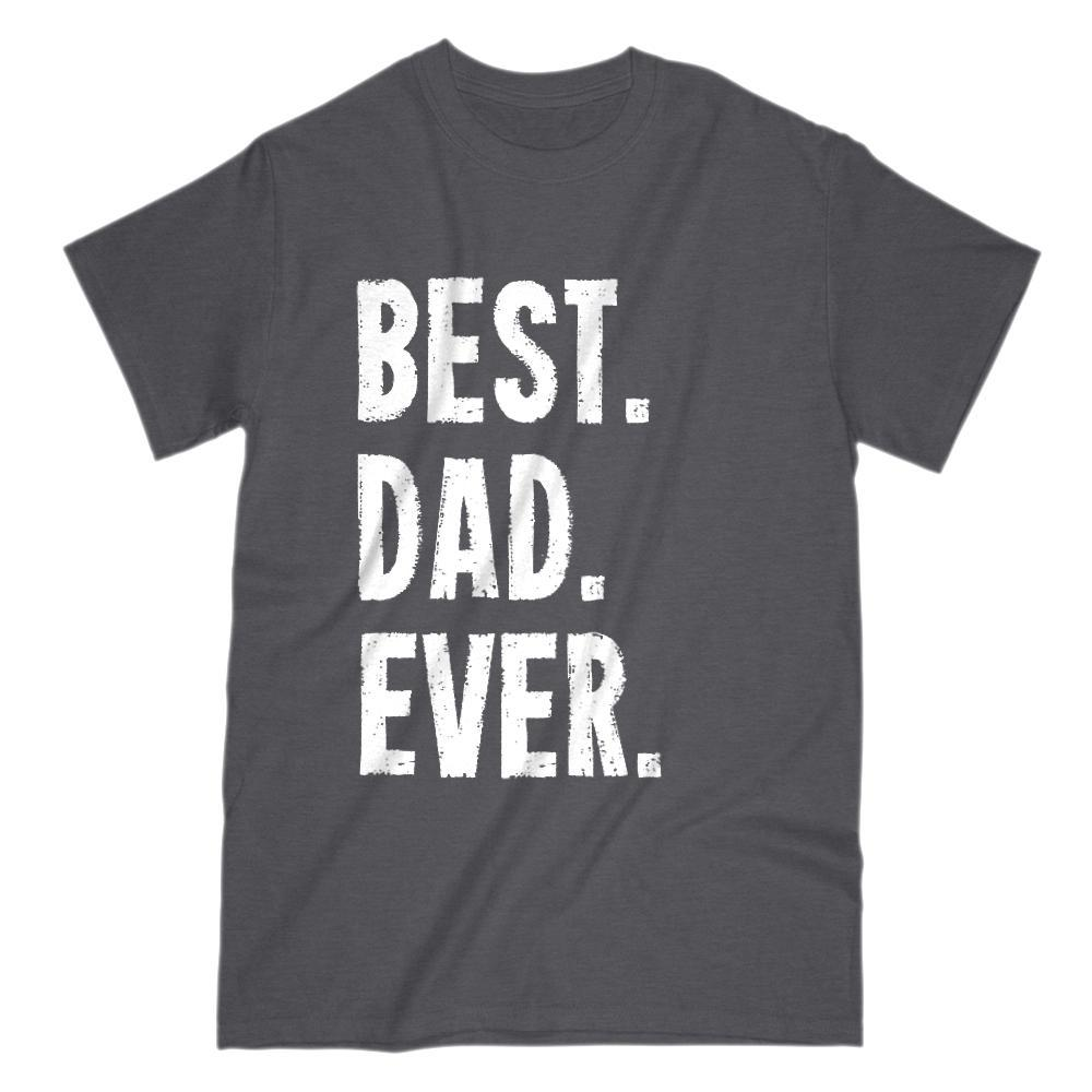 Best Dad Ever Grunge Graphic Father's Day Birthday Gift T-Shirt