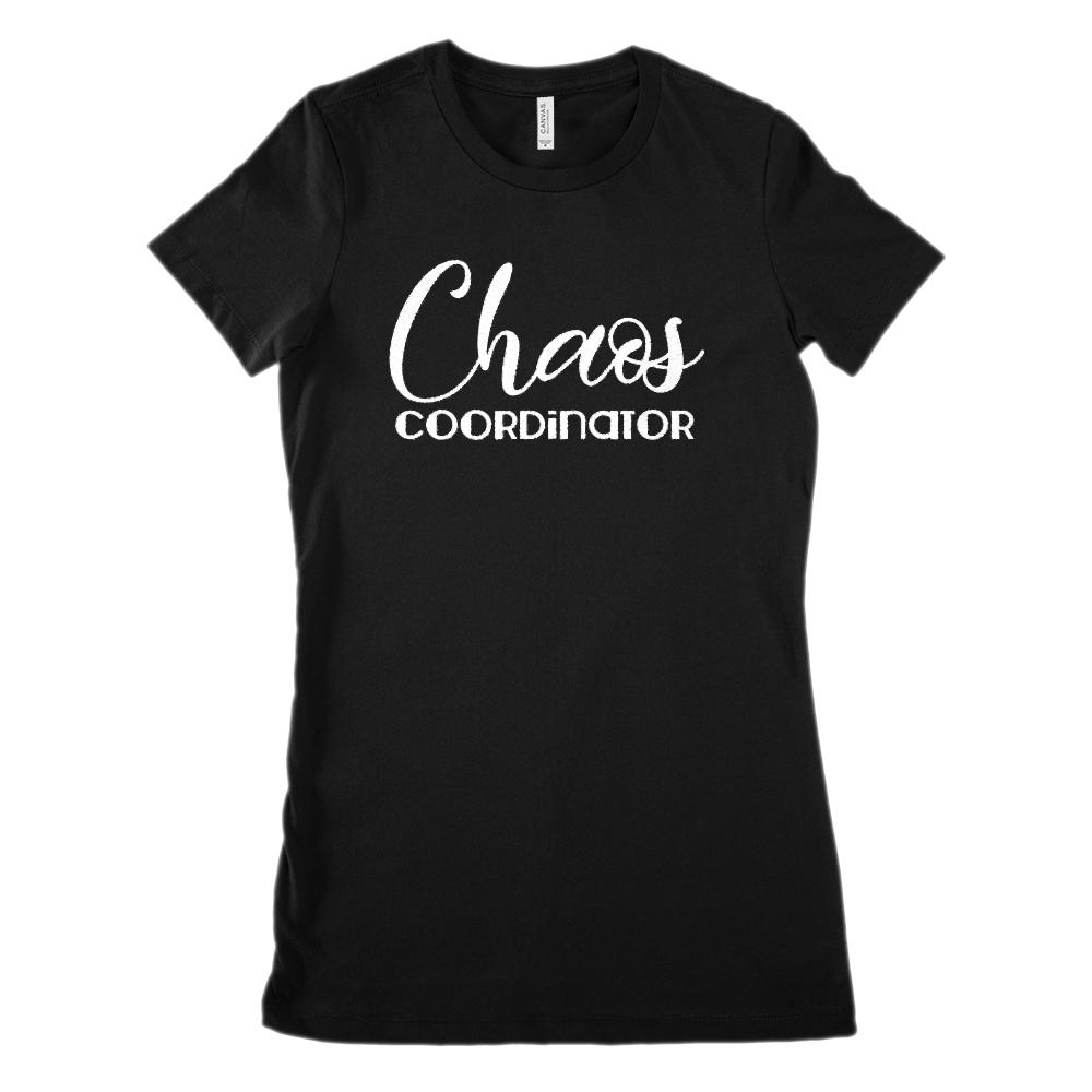 Chaos Coordinator (white font) Teach Mom Leader (Women's BC 6004 Soft Tee)