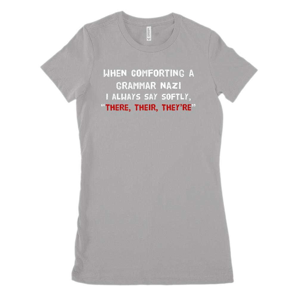 Comforting Grammar Nazi (White) There, Their, They're (Women's BC 6004 Soft Tee) Graphic T-Shirt Tee BOXELS