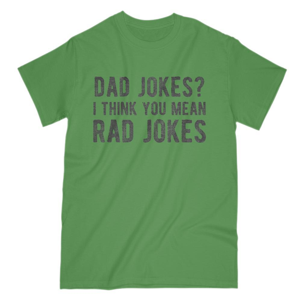 038b2a5d Dad Jokes? I Think You Mean Rad Jokes Funny Graphic Tee Graphic T-Shirt