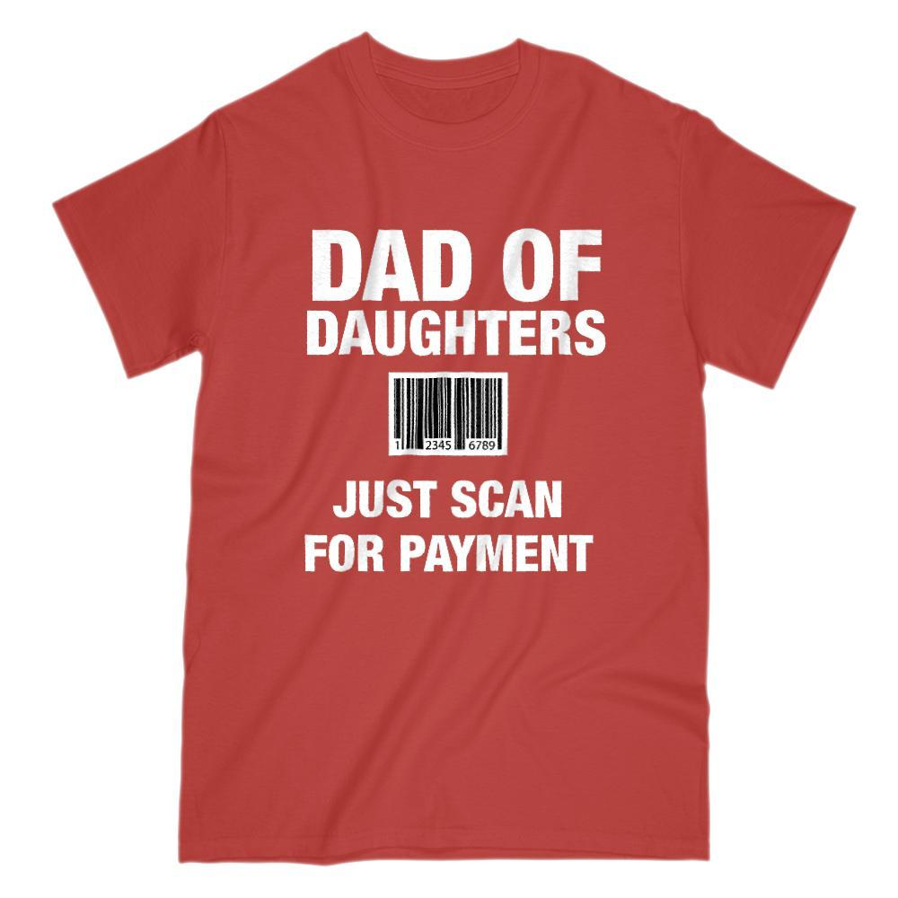 Dad of Daughters Scan Barcode for Payment Graphic T-Shirt Graphic T-Shirt Tee BOXELS