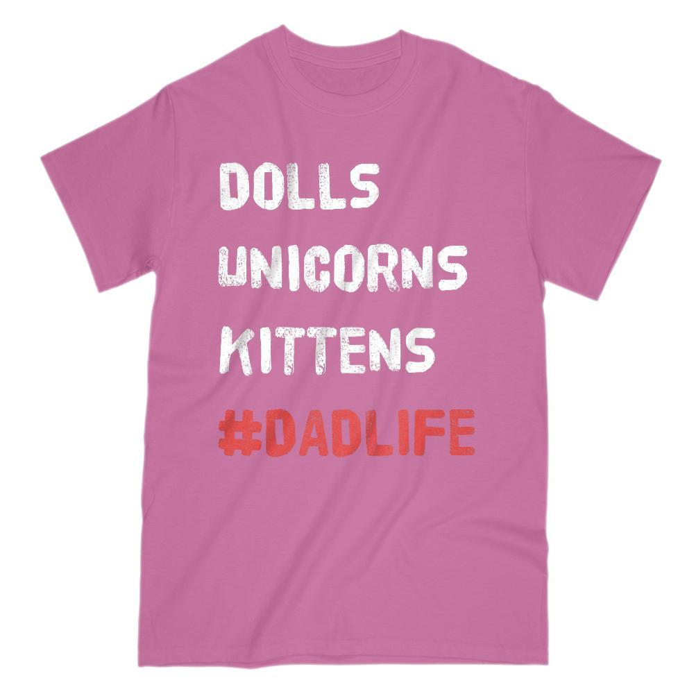 Dolls Unicorns Kittens #DadLife (hashtag) Graphic T-Shirt v2 Graphic T-Shirt Tee BOXELS