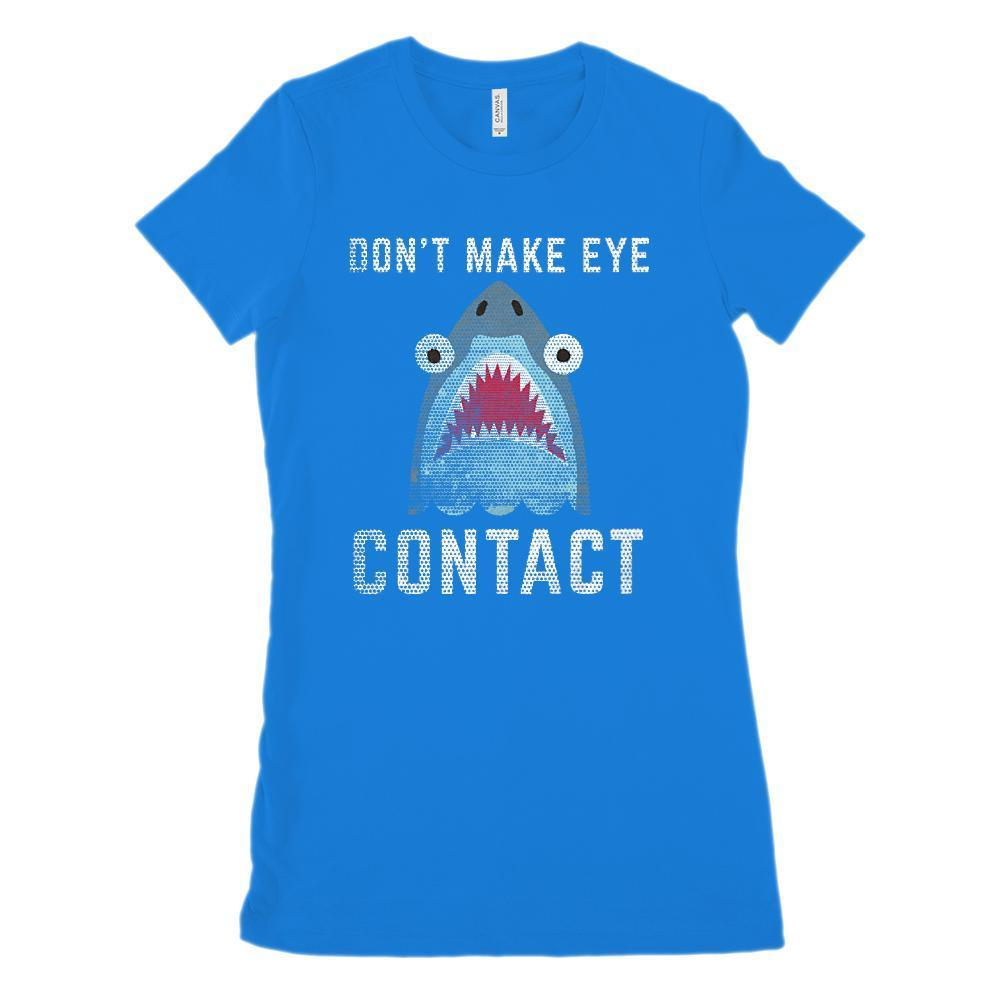 Don't Make Eye Contact Shark (Women's BC 6004 Soft Tee)