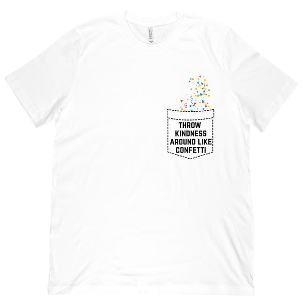 Fake Pocket Kindness Confetti (Unisex BC 3001 Soft Tee) Graphic T-Shirt Tee BOXELS