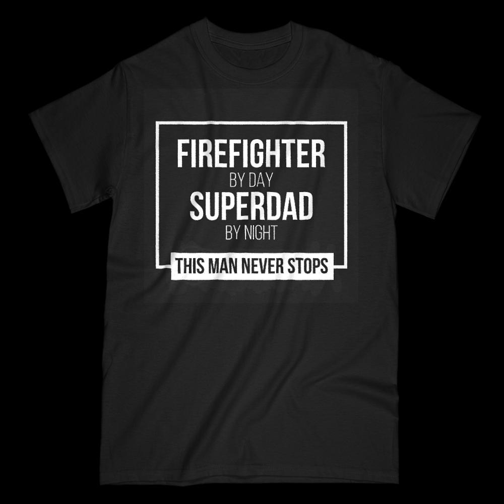 Firefighter by Day, Superdad by Night Graphic T-Shirt