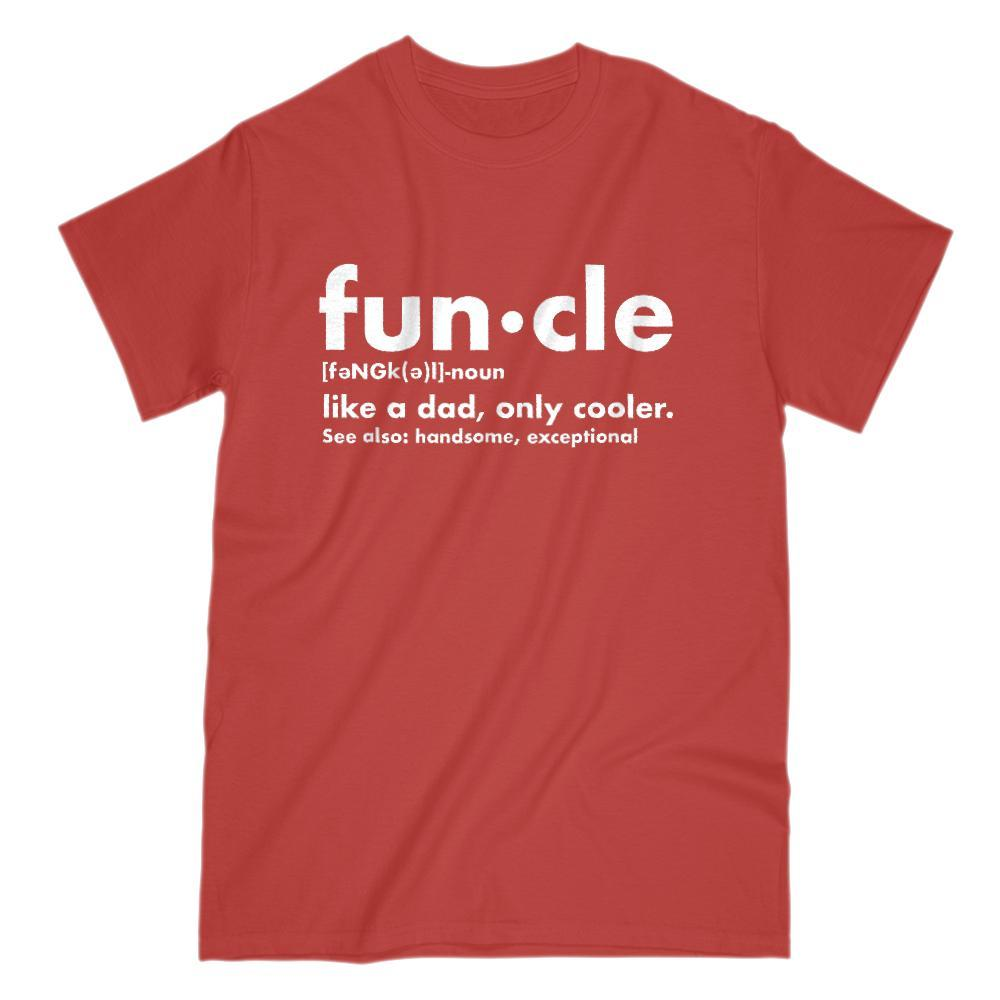 b71cf868e Funcle - Fun Uncle Say it like it is Funny Graphic Tee Graphic T-Shirt