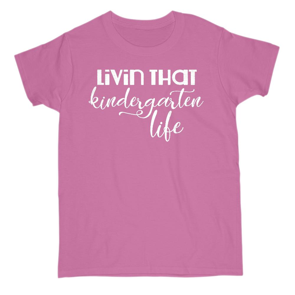 (Gildan Women's Cotton Tee) Livin' That Kindergarten Life Teacher Graphic T-Shirt Tee BOXELS