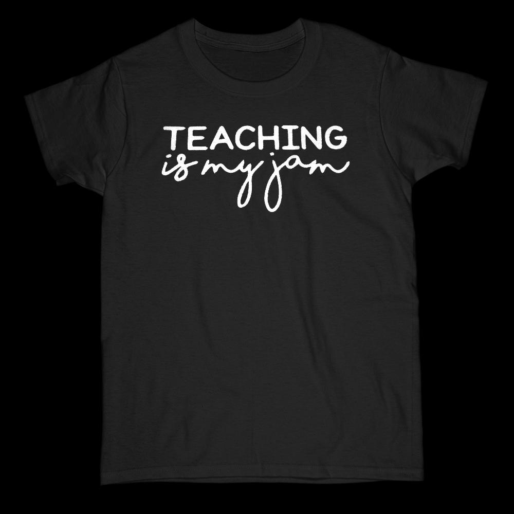 (Gildan Women's Cotton Tee) Teaching is My Jam Graphic Stylized Saying