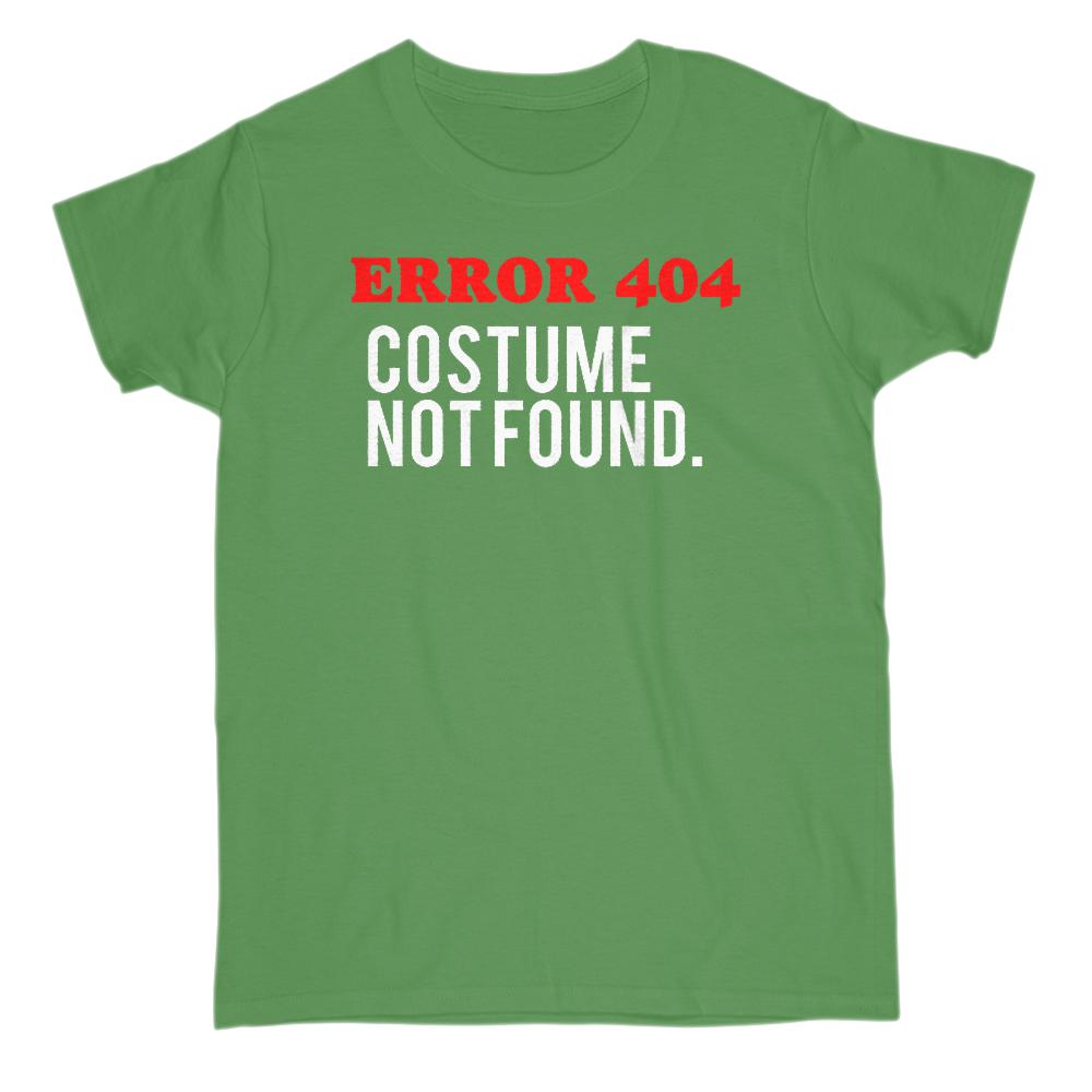 (Gildan Women's Tee) Error 404 Costume Not Found. Halloween. Funny (white font) Graphic T-Shirt Tee BOXELS
