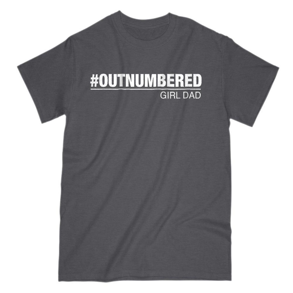 Girl Dad #Outnumbered Funny Graphic T-Shirt Saying Graphic T-Shirt Tee BOXELS