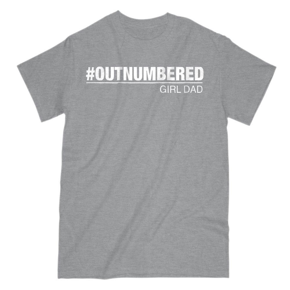 Girl Dad #Outnumbered Funny Graphic T-Shirt Saying v2 Graphic T-Shirt Tee BOXELS