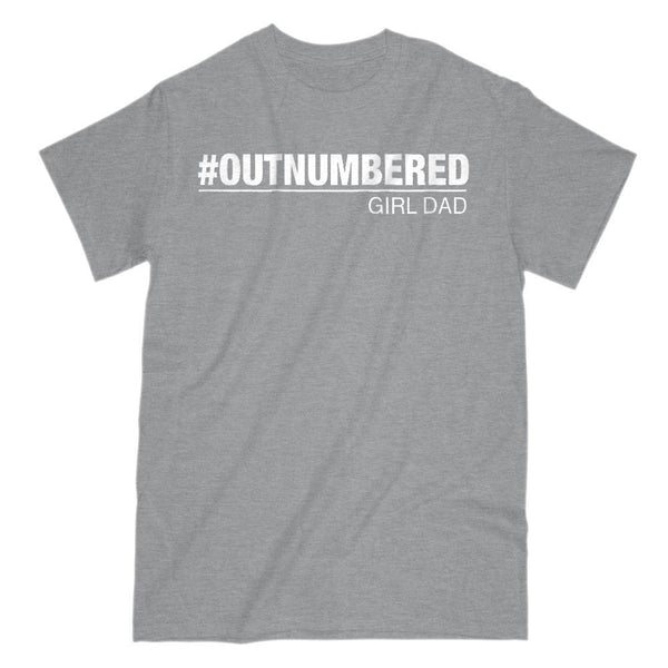 322d9ef4 Girl Dad #Outnumbered Funny Graphic T-Shirt Saying v2 – BOXELS