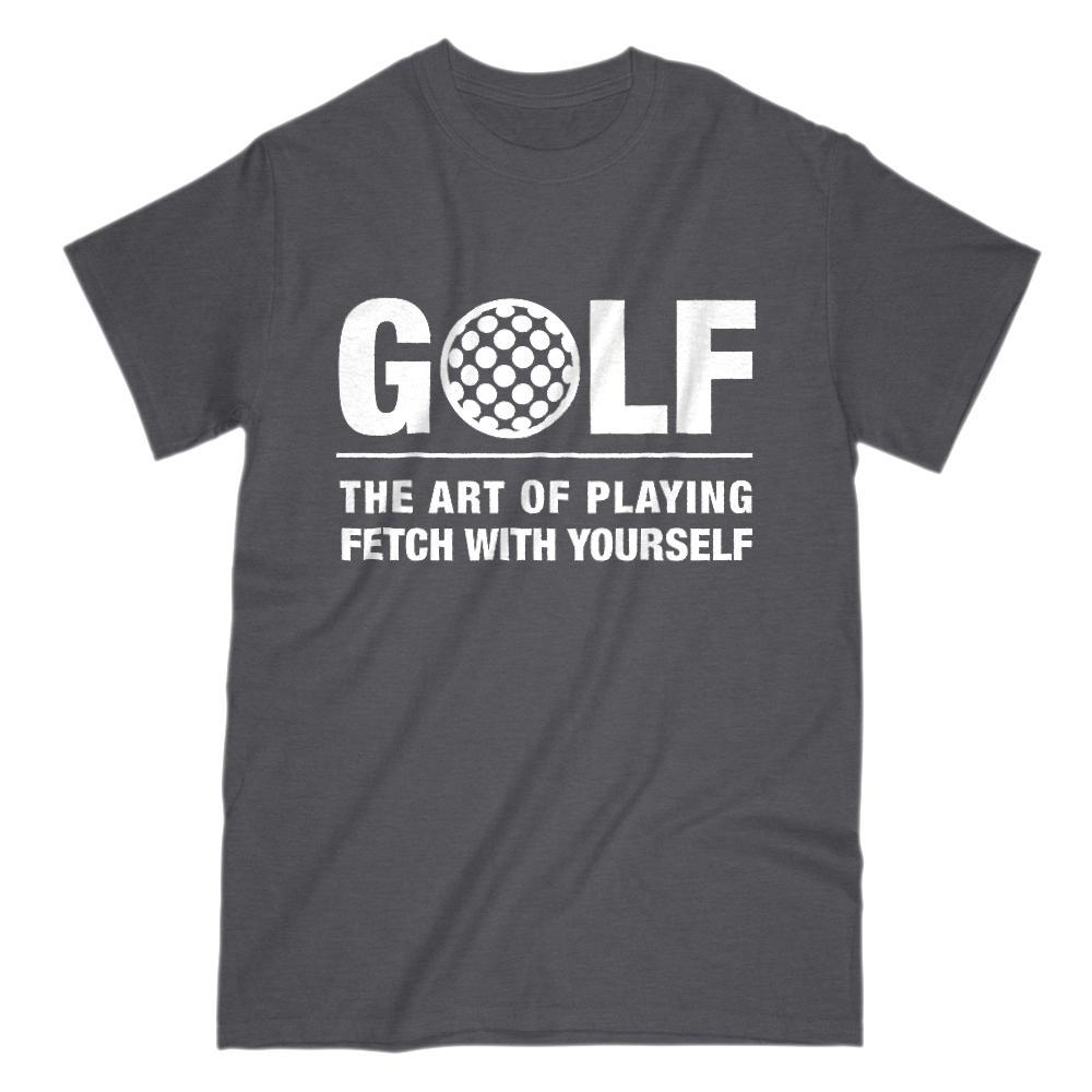 Golf, The Art of Playing Fetch With Yourself Graphic T-Shirt