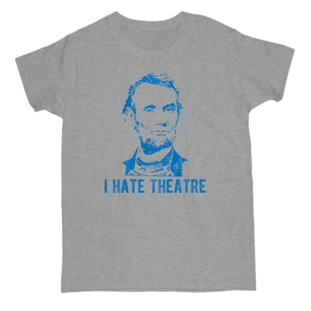 I Hate Theatre Abraham Lincoln Blue Patriotic T-Shirt Graphic T-Shirt Tee BOXELS